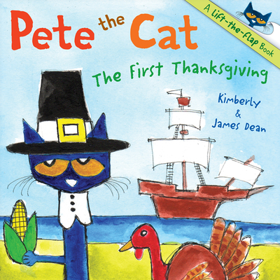 Pete the Cat: The First Thanksgiving -