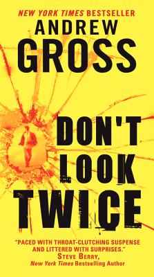 Don't Look Twice - Gross, Andrew