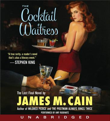 The Cocktail Waitress - Cain, James M, and Rubinate, Amy (Performed by)
