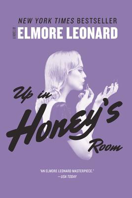Up in Honey's Room - Leonard, Elmore