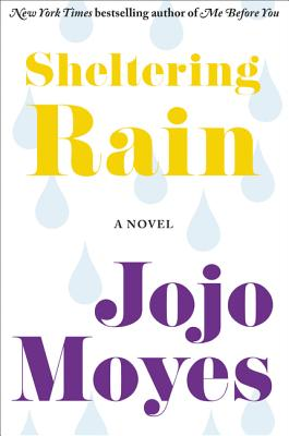 Sheltering Rain - Moyes, Jojo
