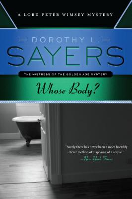 Whose Body? - Sayers, Dorothy L