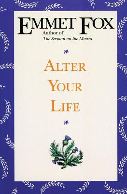 Alter Your Life - Fox, Emmet