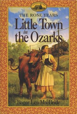 Little Town in the Ozarks - MacBride, Roger Lea