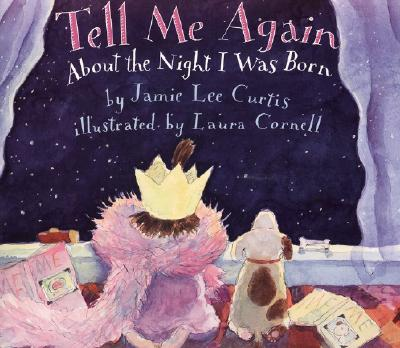 Tell Me Again about the Night I Was Born - Curtis, Jamie Lee