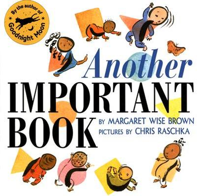 Another Important Book - Brown, Margaret Wise