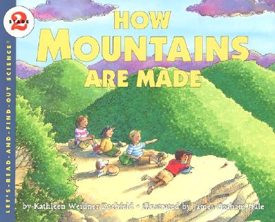 How Mountains Are Made - Short, Deborah J, and Tinajero, Josefina Villamil, PhD, and Schifini, Alfredo