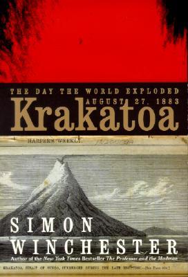 Krakatoa: The Day the World Exploded: August 27, 1883 - Winchester, Simon