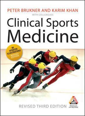 Clinical Sports Medicine - Brukner, Peter, Dr., and Khan, Karim, Dr.