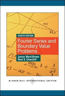 Fourier Series and Boundary Value Problems - Churchill, Ruel Vance