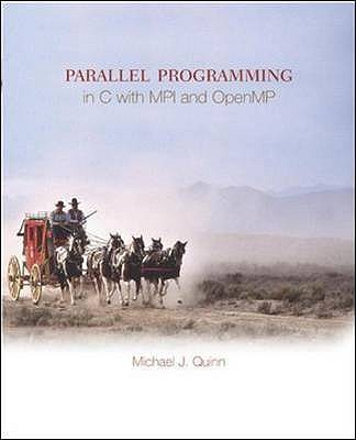 Parallel Programming in C with MPI and OpenMP - Quinn, Michael J.