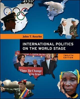 International Politics on the World Stage - Rourke, John T.