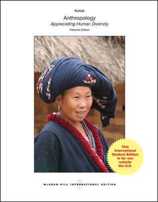 Anthropology: The Exploration of Human Diversity - Kottak, Conrad Phillip