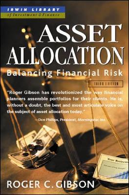 Asset Allocation: Balancing Financial Risk - Gibson, Roger C