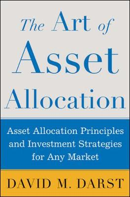 The Art of Asset Allocation - Darst, David M, and Darst, Cfa