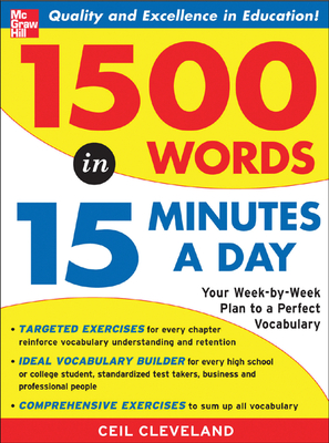 1500 Words in 15 Minutes a Day: A Year-Long Plan to Learn 28 Words a Week - Cleveland, Ceil