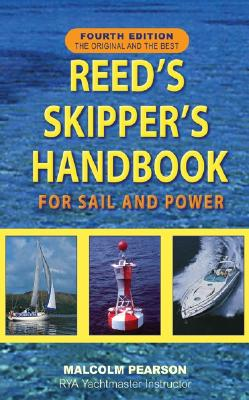 Reed's Skipper's Handbook: For Sail and Power - Pearson, Malcolm