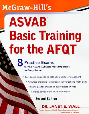 McGraw-Hill's ASVAB Basic Training for the AFQT - Wall, Janet E
