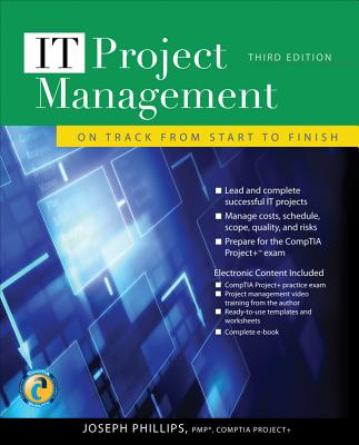 IT Project Management: On Track from Start to Finish - Phillips, Joseph, PMP, IT