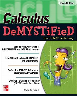 Calculus DeMYSTiFieD - Krantz, Steven G