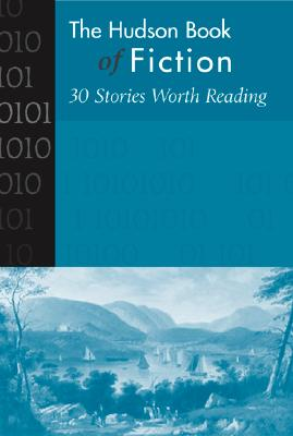 Hudson Book of Fiction: 30 Stories Worth Reading - McGraw-Hill Companies
