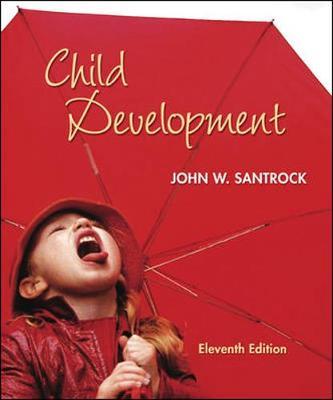 Child Development: An Introduction - Santrock, John W, Ph.D., and Santrock John