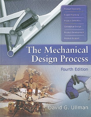 The Mechanical Design Process - Ullman, David G
