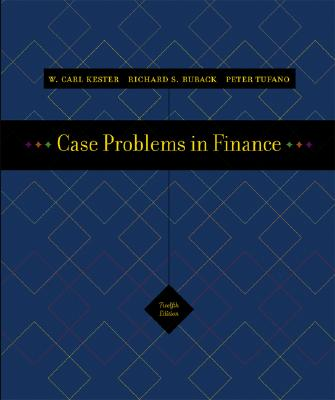 Case Problems in Finance + Excel Templates CD-ROM - Kester, Carl, and Ruback, Richard, and Tufano, Peter