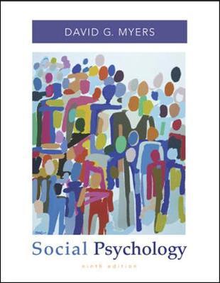Social Psychology - Myers, David G, PhD