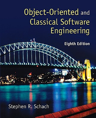 Object-Oriented and Classical Software Engineering - Schach, Stephen R