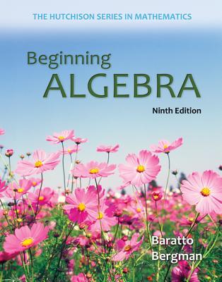 Beginning Algebra - Baratto, Stefan, and Bergman, Barry, and Hutchison, Donald
