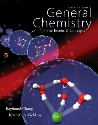 General Chemistry: The Essential Concepts - Chang, Raymond, and Goldsby, Kenneth A
