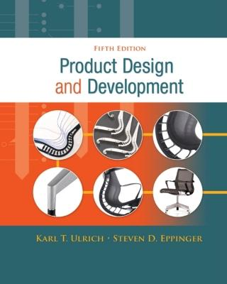 Product Design and Development - Ulrich, Karl, and Eppinger, Steven D.