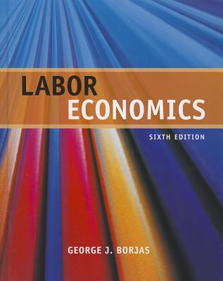 Labor Economics - Borjas, George