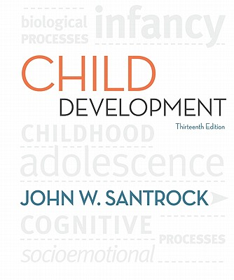 Child Development: An Introduction - Santrock, John