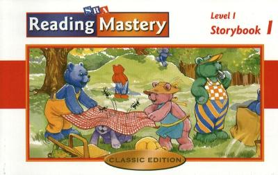 Reading Mastery Classic Storybook 1 Level 1 - Engelmann, Siegfried