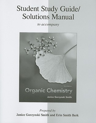 Study Guide And Solutions Manual To Accompany Organic ...