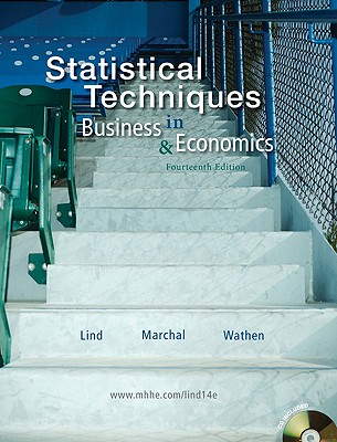 Statistical Techniques in Business and Economics with Student CD - Lind Douglas, and Marchal William, and Wathen Samuel