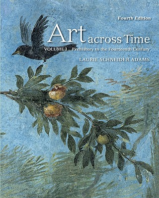 Art Across Time Volume One - Adams Laurie, and Adams, Laurie