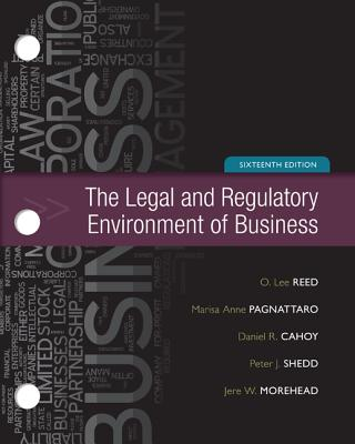 Loose-Leaf for Legal and Regulatory Environment - Reed, O Lee, and Shedd, Peter, and Morehead, Jere