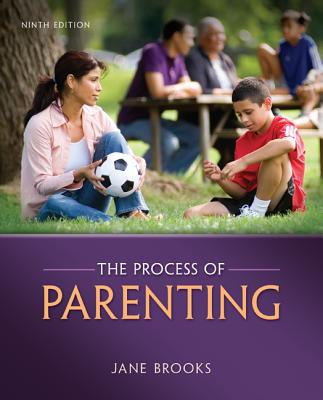 The Process of Parenting - Brooks, Jane B