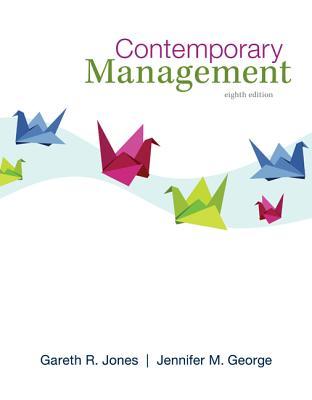 Contemporary Management - Jones, Gareth R, and George, Jennifer