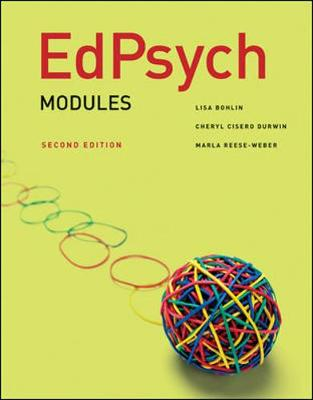 EdPsych: Modules - Bohlin, Lisa, and Cisero Durwin, Cheryl, and Reese-Weber, Marla