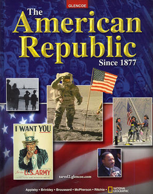 The American Republic Since 1877 - Appleby, Joyce, and Brinkley, Alan, and Broussard, Albert S