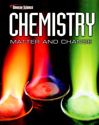 Chemistry: Matter and Change - Buthelezi, Thandi, and Dingrando, Laurel, and Hainen, Nicholas