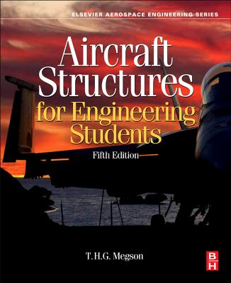 Aircraft Structures for Engineering Students - Megson, T. H. G.