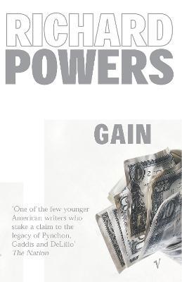 Gain: A Novel - Powers, Richard