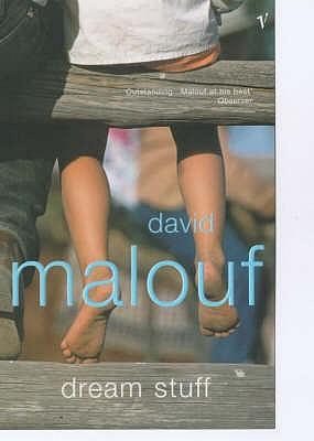 Dream Stuff - Malouf, David