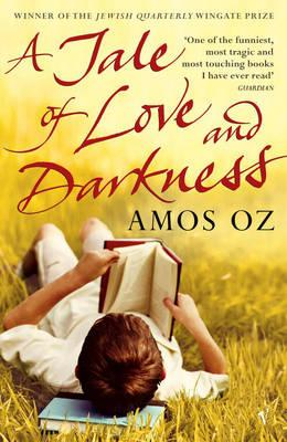 A Tale of Love and Darkness - Oz, Amos