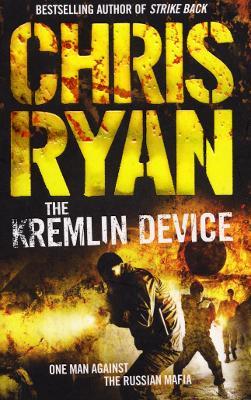 The Kremlin Device - Ryan, Chris